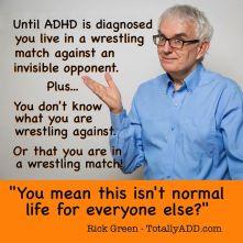 Rick Green ADHD
